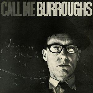 William Burroughs - Call Me Burroughs lp (Superior Viaduct)