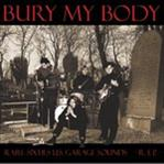 Bury My Body cd (Fossil)