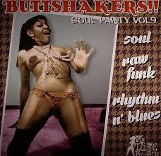 Buttshakers!! Soul Party Vol 9 lp (Mr Luckee)