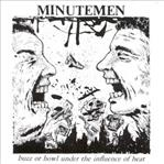 Minutemen - Buzz Or Howl Under The Influence Of Heat lp (SST)