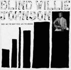Blind Willie Johnson: Dark Was The Night... CASSETTE (MS)