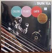 Sun Ra - Calling Planet Earth LP (ORG)