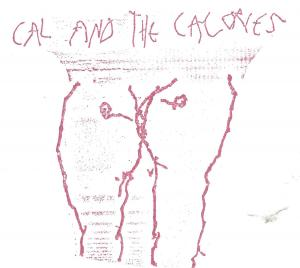 "Cal and The Calories - Bastard In A Yellow Suit 7"" (Total Punk)"