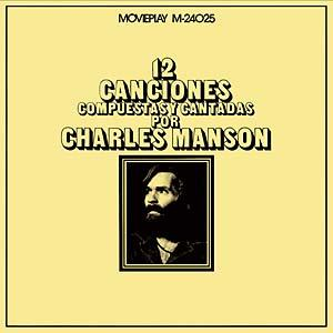 Charles Manson - 12 Canciones... lp (Movieplay)