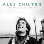 Alex Chilton - Electricity By Candlelight cd (BarNone Records)