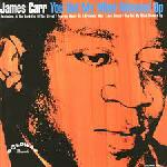 James Carr - You Got My Mind Messed Up lp (Goldwax)