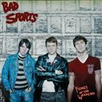 Bad Sports - Kings of the Weekend lp (Dirtnap)