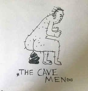 "Cavemen - Band In B.C. 7"" (Weirdly)"