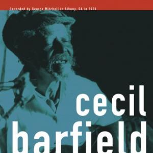 Barfield, Cecil - George Mitchell Collection lp (Big Legal Mess)