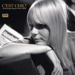 C'est Chic! French Girl Singers of the 1960s lp (Ace UK)