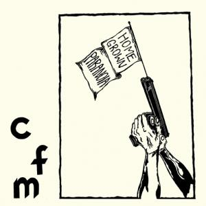 "CFM - Home Grown Paranoia 7"" (In the Red)"