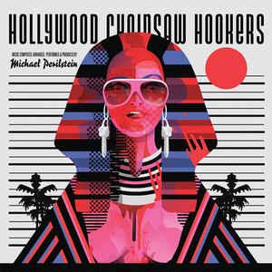 Michael Perilstein - Hollywood Chainsaw Hookers lp (Death Waltz)