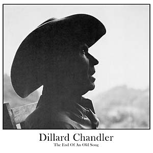 Dillard Chandler - The End of An Old Song lp (Tompkins Square)