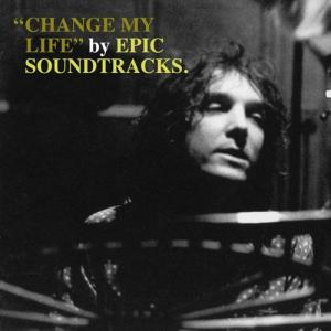 Epic Soundtracks - Change My Life lp (Mapache)