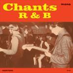 Chants R&B - s/t lp (Norton)