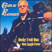 Charlie Feathers - Honky Tonk Man/New Jungle Fever cd (last call