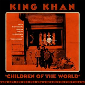 "King Khan - Children of the World 7"" (Merge)"