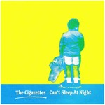 "Cigarettes - Can't Sleep At Night 7"" (Paramecium Records)"