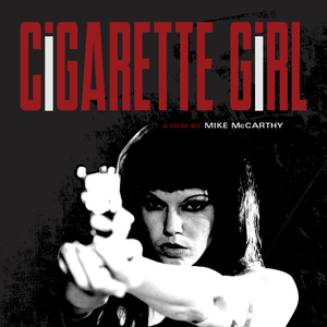 Cigarette Girl dvd (Archer/Guerilla Monster)