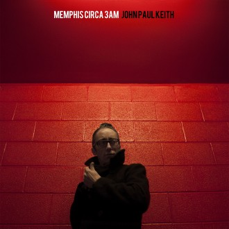 John Paul Keith - Memphis Circa 3AM lp (Big Legal Mess)