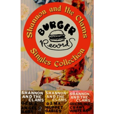 Shannon and the Clams - Singles Collection cassette (Burger)