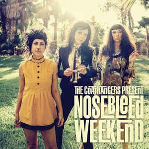 Coathangers - Nosebleed Weekend lp (Suicide Squeeze)