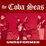 Coba Seas - Unreformed lp (Norton)