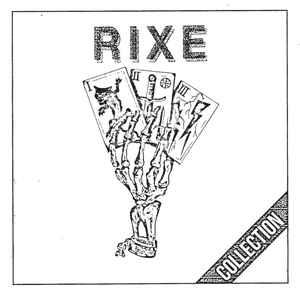 Rixe - Collection lp (La Vida Es Un Mus)