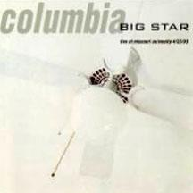 Big Star - Columbia Live @ Missouri University lp (SPV)