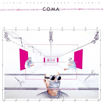 Coma - Clinik Organik Muzak Anatomik lp (Danger Records)