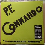P.F. Commando - Manipulerade Mongon lp (Ugly Pop)