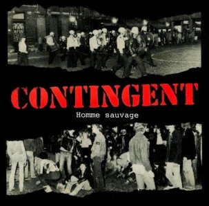 "Contingent - Homme Sauvage 7"" (Danger Records FRANCE)"
