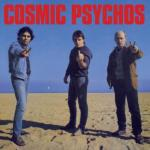Cosmic Psychos 'Down on the Farm / Cosmic Psychos' CD (Goner)