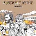 Country Funk 1969-1975 cd (Light In The Attic)