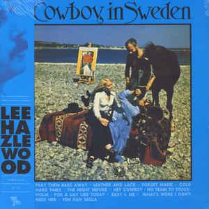Lee Hazlewood - Cowboy In Sweden lp (LITA)