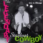 Legendary Stardust Cowboy - Live In Chicago cd (Bughouse/Pravda)
