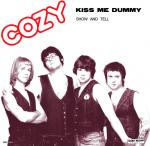 "Cozy - Kiss Me Dummy 7"" (Secret Mission Records)"