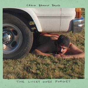 Craig Brown Band - The Lucky Ones Forget lp (Third Man)