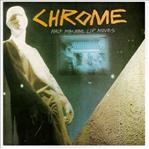 Chrome - Half Machine Lip Moves lp (Cleopatra)