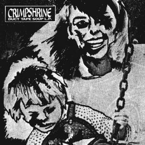 Crimpshrine - Duct Tape Soup lp (Numero)