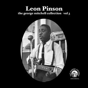"Leon Pinson - George Mitchell Collection Vol 3 7"" (Fat Possum)"