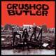 Crushed Butler - Uncrushed lp (Radio Heartbeat