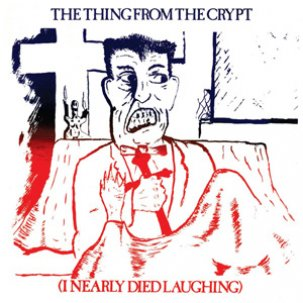 The Thing From the Crypt lp (Dark Entries Records)