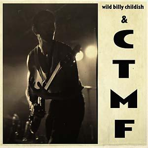 Wild Billy Childish & CTMF - SQ1 lp (Damaged Goods)