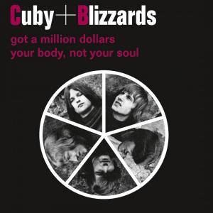 "cuby + blizzards 7"" RSD - got a million dollars"
