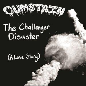 "Cumstain - The Challenger Disaster 7"" (Slop Bop)"