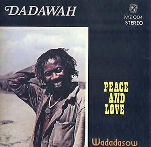 Dadawah - Peace and Love lp (Dug Out UK)
