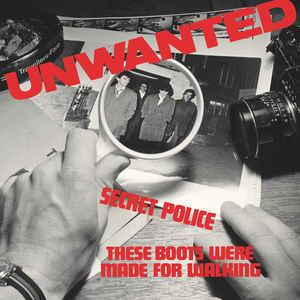 "Unwanted - Secret Police 7"" (Damaged Goods)"