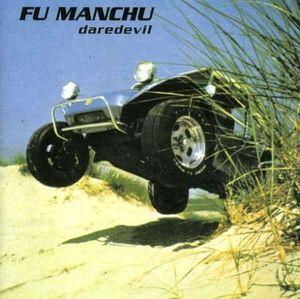 Fu Manchu - Daredevil lp (At the Dojo Records)