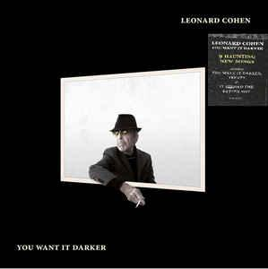 Leonard Cohen - You Want It Darker lp (Columbia)